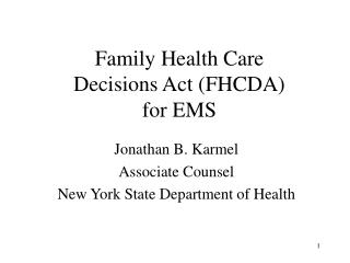 Family Health Care Decisions Act FHCDA for EMS