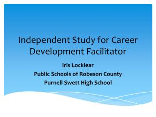 Independent Study for Career Development Facilitator