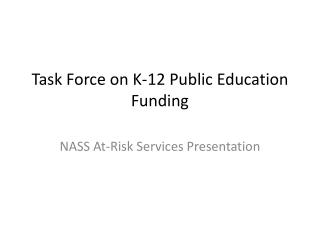 Task Force on K-12 Public Education Funding