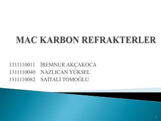 MAC KARBON REFRAKTERLER