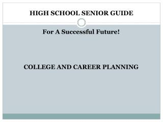 HIGH SCHOOL SENIOR GUIDE