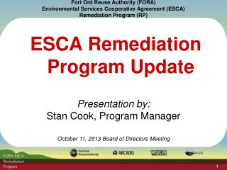 ESCA Remediation Program Update