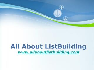 Effective List Building in 2012
