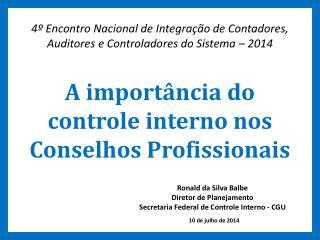 A importância do controle interno nos Conselhos Profissionais