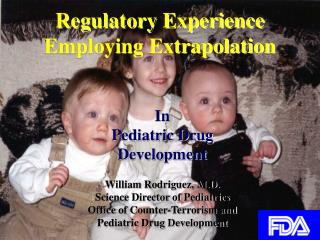 Regulatory Experience  Employing Extrapolation