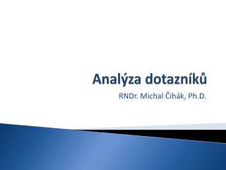 Analýza dotazníků
