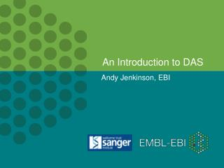 An Introduction to DAS