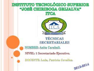 """INSTITUTO TECNOLÓGICO SUPERIOR """"JOSÉ CHIRIBOGA GRIJALVA"""" ITCA"""