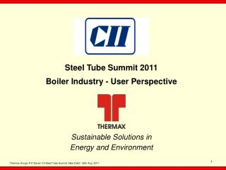 Steel Tube Summit 2011 Boiler Industry  - User  Perspective