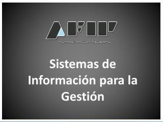 Sistemas de Información para la Gestión