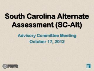 South Carolina Alternate Assessment (SC-Alt)