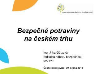Bezpečné potraviny  na českém trhu