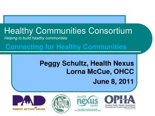 Healthy Communities Consortium Helping to build healthy communities