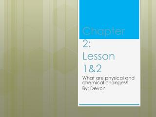 Chapter 2: Lesson 1&2