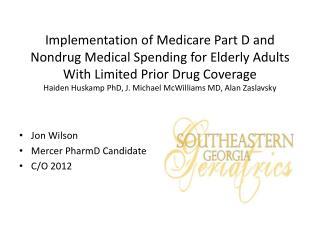 Jon Wilson Mercer PharmD Candidate C/O 2012