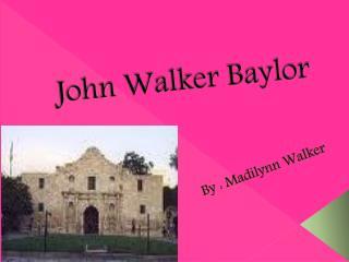 John Walker Baylor