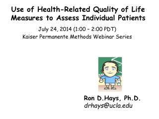 Use of Health-Related Quality of Life Measures to Assess Individual Patients