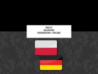 DIC-O Słownik  Niemiecko - Polski