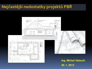 Nejčastější nedostatky projektů PBŘ
