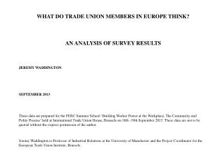 WHAT DO TRADE UNION MEMBERS IN EUROPE THINK? AN ANALYSIS OF SURVEY RESULTS