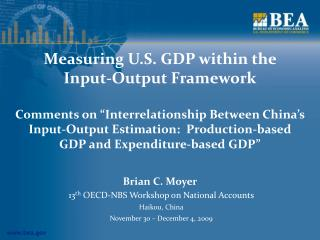 Measuring U.S. GDP within the  Input-Output Framework   Comments on  Interrelationship Between China s Input-Output Esti
