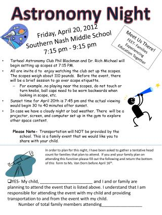 Friday, April 20, 2012 Southern Nash Middle School 7:15 pm - 9:15 pm