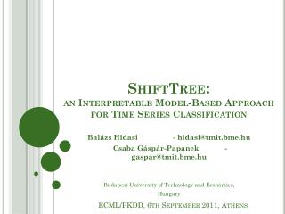 ShiftTree :  an  Interpretable Model-Based Approach for  Time Series  Classification