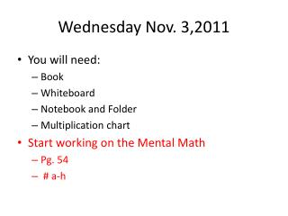 Wednesday Nov. 3,2011