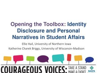 Opening the Toolbox:  Identity Disclosure and Personal Narratives in Student Affairs