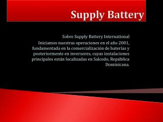 Supply Battery