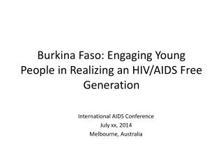 Burkina Faso: Engaging Young People in Realizing an HIV/AIDS Free Generation