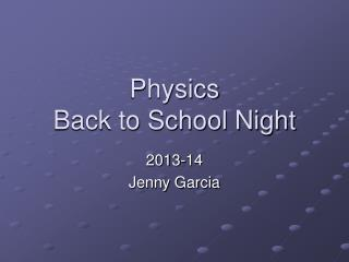 Physics Back to School Night