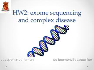 HW2:  exome sequencing  and  complex disease