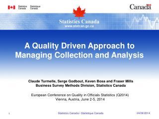 European Conference on Quality in Officials Statistics (Q2014) Vienna, Austria, June 2-5, 2014