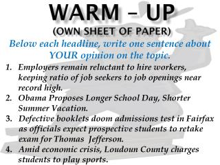 Warm – up (OWN Sheet of paper)