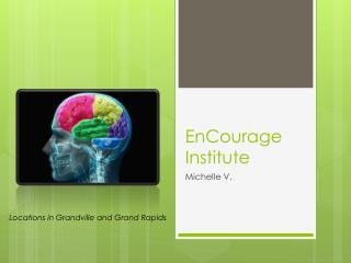 EnCourage Institute