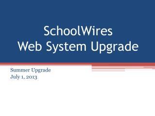 SchoolWires Web System Upgrade