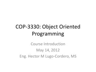 COP-3330: Object Oriented Programming
