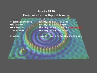Physics  3330 Electronics for the Physical Sciences
