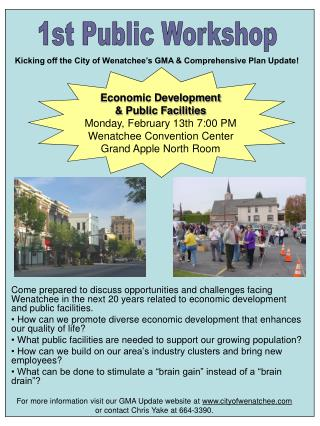 For more information visit our GMA Update website  at  cityofwenatchee