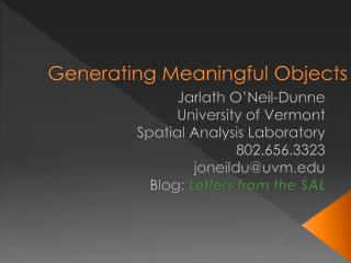Generating Meaningful Objects