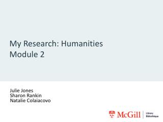My Research: Humanities Module 2