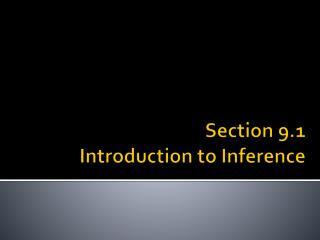 Section 9.1   Introduction to Inference