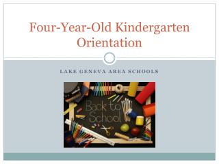 Four-Year-Old Kindergarten Orientation