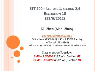 STT 200 – Lecture 1, section 2,4 Recitation 10 (11/6/2012)