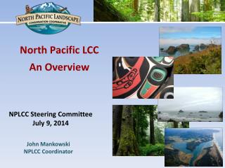 North Pacific LCC An Overview