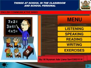 THINGS AT SCHOOL IN THE CLASSROOM  AND SCHOOL PERSONAL