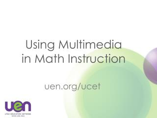 Using Multimedia in Math Instruction