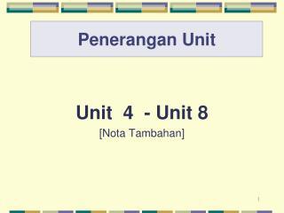 Penerangan Unit