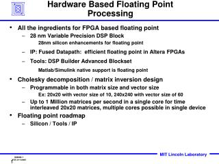 Hardware Based Floating Point Processing